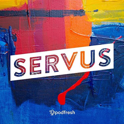 Servus #003 - Şebnem Seçkiner (Manyak Anne) Podcast By  cover art