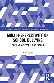 Multiperspectivity on School Bullying: One Pair of Eyes is Not Enough