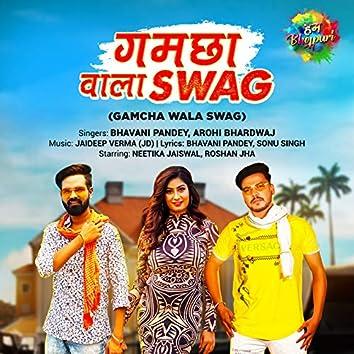 Gamcha Wala Swag - Single
