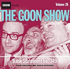 The Goon Show - Volume 26: Bank Statement No. 349