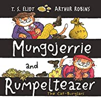 Mungojerrie and Rumpelteazer (Old Possum Picture Books)