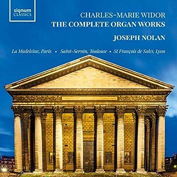 Charles-Marie Widor: The Complete Organ Works