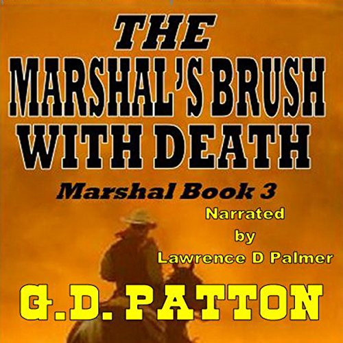The Marshal's Brush with Death audiobook cover art