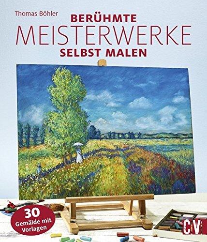 Berühmte Meisterwerke selbst malen
