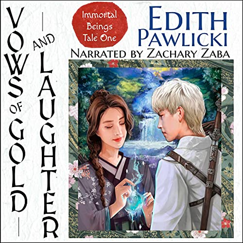 Vows of Gold and Laughter Audiobook By Edith Pawlicki cover art