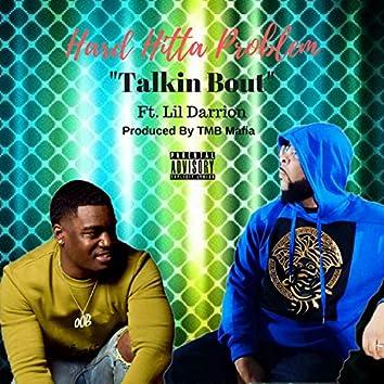 Talkin' Bout (feat. Lil Darrion)