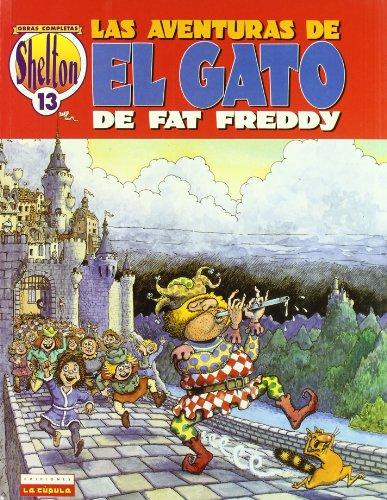 Las aventuras del gato de Fat Freddy (III) (Aventuras Gato Fat Freddy)
