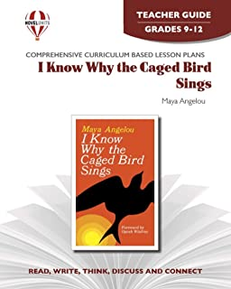 I Know Why the Caged Bird Sings - Teacher Guide by Novel Units, Inc.