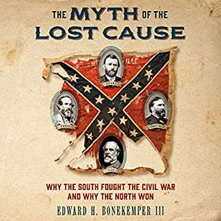 The Myth of the Lost Cause audiobook cover art