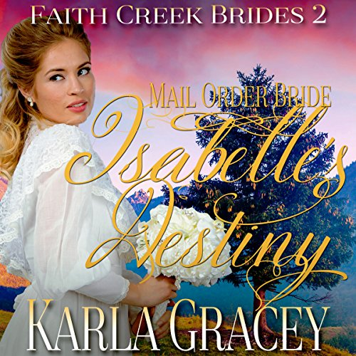 Mail Order Bride: Isabelle's Destiny  By  cover art