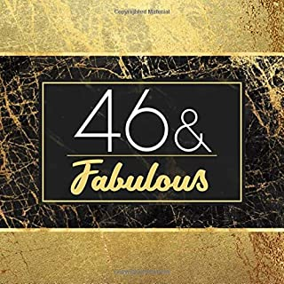 46 & Fabulous: Guest Book For 46th Birthday Party - Keepsake Memory Book For Party Guests to Leave Signatures, Notes and Wishes in - 46 Years Old and Fabulous - Stylish Black and Gold Marble Cover