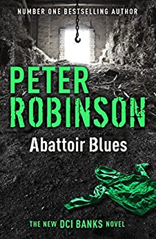Abattoir Blues: DCI Banks 22 by [Peter Robinson]