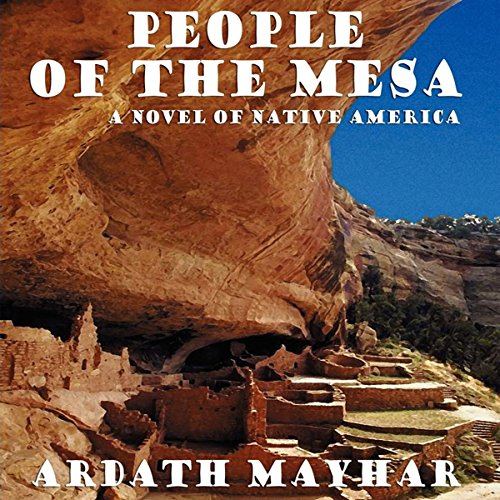 People of the Mesa: A Novel of Native America audiobook cover art