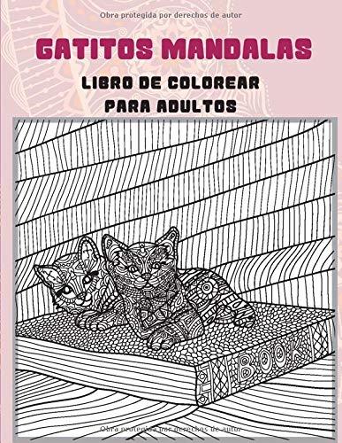 Gatitos Mandalas - Libro de colorear para adultos