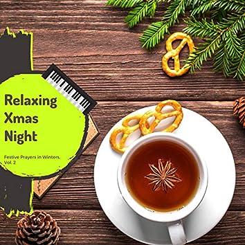 Relaxing Xmas Night - Festive Prayers In Winters, Vol. 2