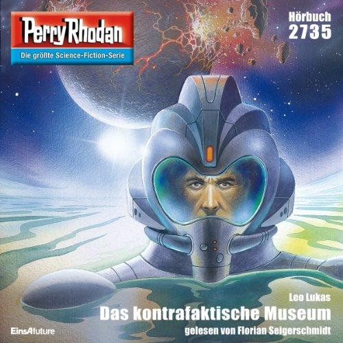 Das kontrafaktische Museum (Perry Rhodan 2735) Titelbild