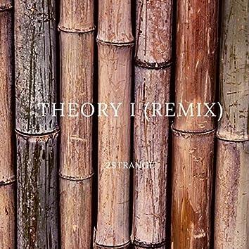Theory 1 (Remix)