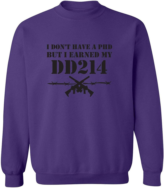 I Don't Have A PhD Crewneck Sweatshirt