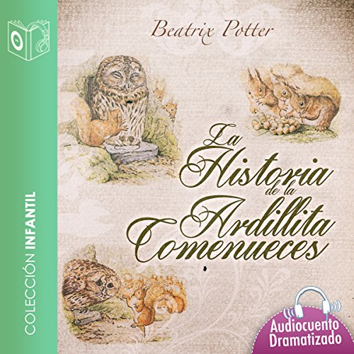 Historia de la ardillita come nueces [The Tale of Squirrel Nutkin] audiobook cover art
