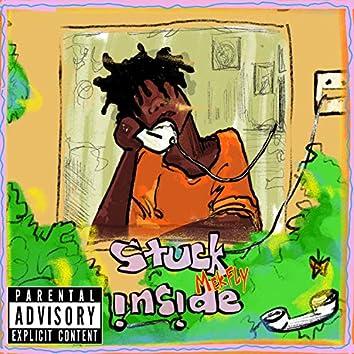 Stuck Inside (feat. Cujo)