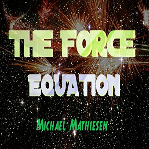 The Force Equation audiobook cover art