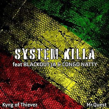System Killa