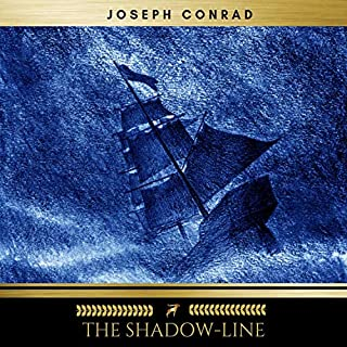 The Shadow-Line                   By:                                                                                                                                 Joseph Conrad                               Narrated by:                                                                                                                                 Mark Mcnamara                      Length: 3 hrs and 48 mins     3 ratings     Overall 2.7