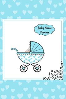 Baby Name Planner: An Organizer for Noting Down Baby Names / Expecting Women / Baby Shower/Pregnancy Gift, Blue Design