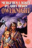 Owlkight - Mercedes Lackey and Larry Dixon