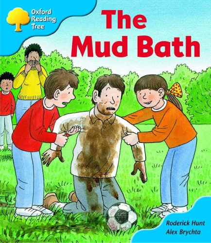 Oxford Reading Tree: Stage 3: First Phonics: The Mud Bathの詳細を見る