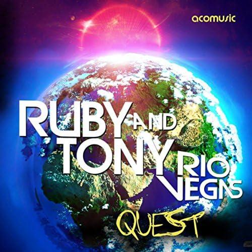 Ruby & Tony & Rio Vegas