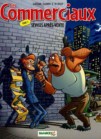 Les Commerciaux - tome 03 - Sévices après ventes