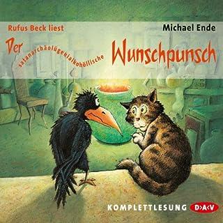 Der satanarchäolügenialkohöllische Wunschpunsch                   Autor:                                                                                                                                 Michael Ende                               Sprecher:                                                                                                                                 Rufus Beck                      Spieldauer: 5 Std.     527 Bewertungen     Gesamt 4,6