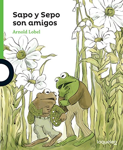 Sapo y Sepo Son Amigos (Frog and Toad Are Friends) (Sapo y Sepo/ Frog and Toad)
