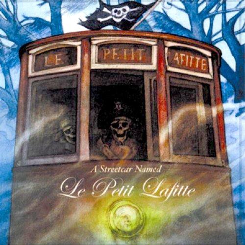 A Streetcar Named Le Petit Lafitte audiobook cover art