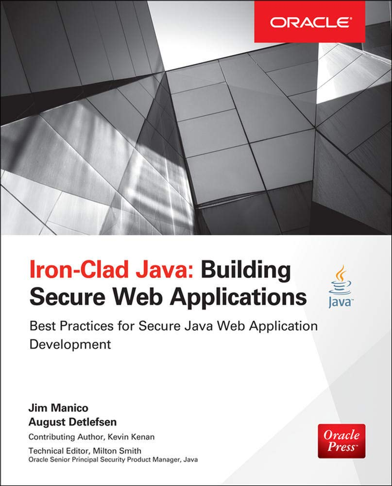 Image OfIron-Clad Java: Building Secure Web Applications (Oracle Press)