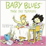 Baby Blues 3 - Tage des Terrors - Rick Kirkman
