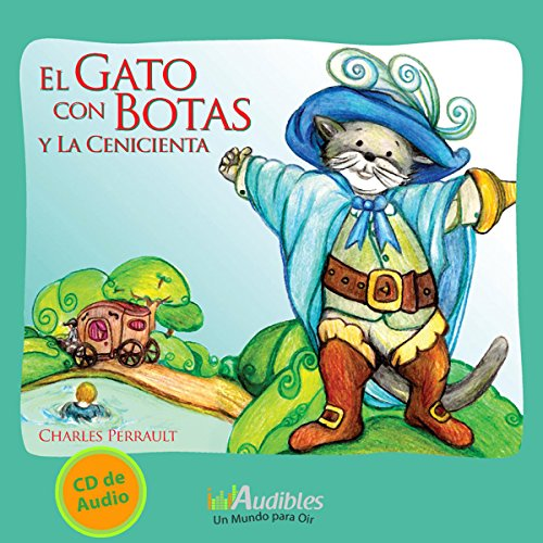 El Gato con Botas y la Cenicienta [Puss in Boots and Cinderella] audiobook cover art