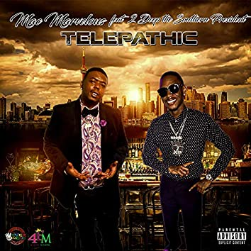 Telepathic .Feat 2deep the Southern President
