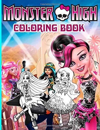 Monster High Coloring Book: Monster High Crayola Coloring Books For Adult - Color To Relax
