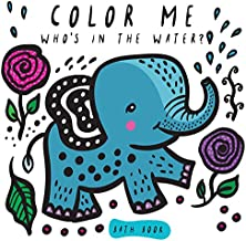 Color Me: Who's in the Water? (Wee Gallery Bath Books)