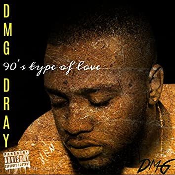 90's Type of Love