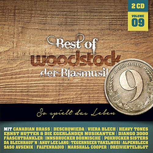 Best of Woodstock der Blasmusik Vol. 9 - CD 2019