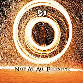Not At All Freestyle