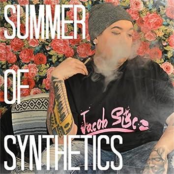 Summer of Synthetics