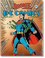 The Bronze Age of DC Comics - Va de Paul Levitz