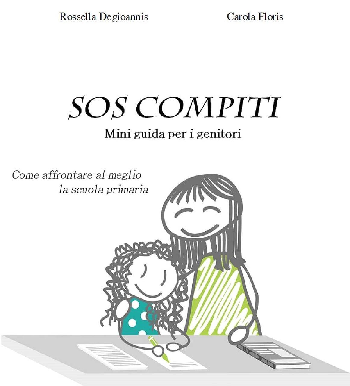 定刻過度のマティスSOS COMPITI: mini guida per i genitori (Italian Edition)