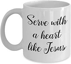 Serve With A Heart Like Jesus Mug – Funny Tea Hot Cocoa Coffee Cup - Novelty Birthday Christmas Anniversary Gag Gifts Idea