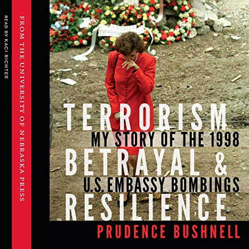 Terrorism, Betrayal, and Resilience audiobook cover art