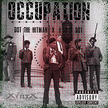 Occupation (feat. 1 Shot Dot)